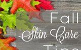 مراقبت از پوست در فصل پاییز